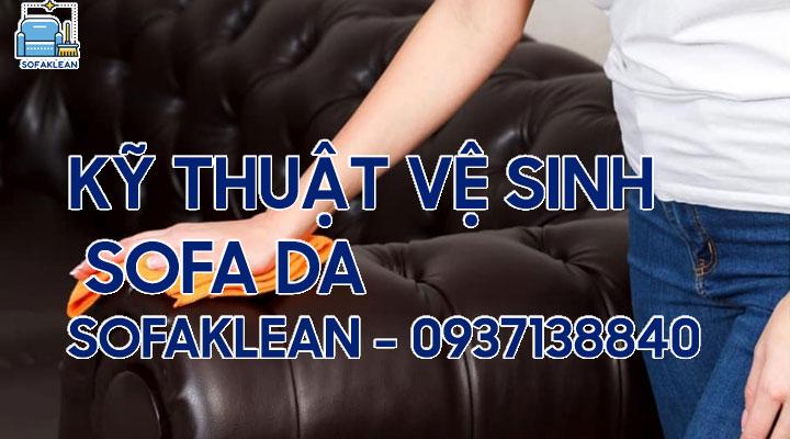 Kỹ thuật vệ sinh sofa da chuyên nghiệp